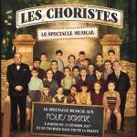 Les choristes le spectacle musical Brest