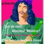Théâtre : \Quoi de neuf Monsieur Molière ? \ Dinard