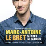 Marc-Antoine Lebret fait des imitations ! Saint-Brieuc