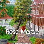 Rencontre littéraire « Rose-Mercie » de Maggy Belin-Biais Nantes