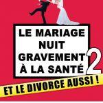 Le mariage nuit gravement à la santé 2 Nantes